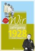 Wir vom Jahrgang 1928 - Kindheit und Jugend