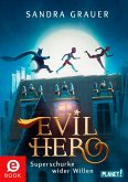 Evil Hero (eBook, ePUB)