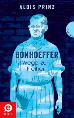 Bonhoeffer (eBook, ePUB) - Prinz, Alois