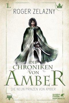 Die neun Prinzen von Amber / Die Chroniken von Amber Bd.1 (eBook, ePUB) - Zelazny, Roger