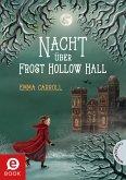 Nacht über Frost Hollow Hall (eBook, ePUB)