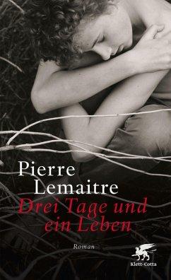 Drei Tage und ein Leben (eBook, ePUB) - Lemaitre, Pierre