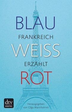 Blau Weiß Rot (eBook, ePUB)