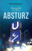 Absturz / Andrea Mangfall Bd.2 (eBook, ePUB)