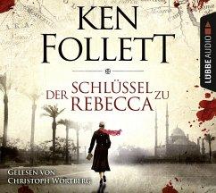 Der Schlüssel zu Rebecca, 4 Audio-CDs - Follett, Ken