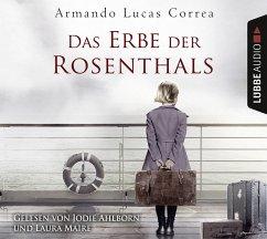 Das Erbe der Rosenthals, 6 Audio-CDs - Correa, Armando Lucas