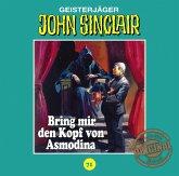 Bring mir den Kopf von Asmodina. Teil 3 von 3 / John Sinclair Tonstudio Braun Bd.71 (Audio-CD)