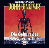 Die Geburt des Schwarzen Tods / Geisterjäger John Sinclair Bd.121 (1 Audio-CD)