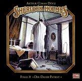 Sherlock Holmes - Der Dauer-Patient, 1 Audio-CD