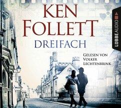 Dreifach, 6 Audio-CDs - Follett, Ken