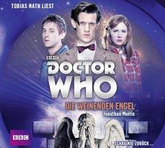 Doctor Who - Die weinenden Engel, 4 Audio-CDs - Morris, Jonathan