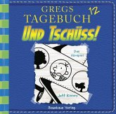 Und Tschüss! / Gregs Tagebuch Bd.12 (Audio-CD)