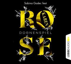 Dornenspiel / Dornen-Reihe Bd.3 (6 Audio-CDs) - Rose, Karen