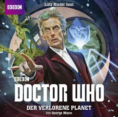 Doctor Who: Der verlorene Planet, 2 Audio-CDs - Mann, George