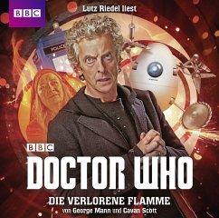 Doctor Who: Die verlorene Flamme, 2 Audio-CDs - Mann, George; Scott, Cavan