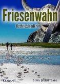 Friesenwahn / Mona Sander Bd.5 (eBook, ePUB)