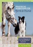 Praktische Ausbildung für Pferd und Hund (eBook, ePUB)