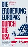 Die Eroberung Europas durch die USA (eBook, ePUB)
