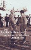 Das Deutsche Reich und der Völkermord an den Armeniern (eBook, PDF)