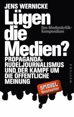 Lügen die Medien? (eBook, ePUB) - Wernicke, Jens