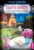 Tante Dimity und das Geheimnis des Sommerkönigs / Tante Dimity Bd.20