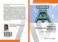 Regionales Destinationsmarketing im Ruhrgebiet