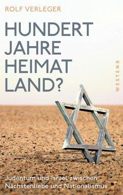 Hundert Jahre Heimatland? (eBook, ePUB) - Verleger, Rolf