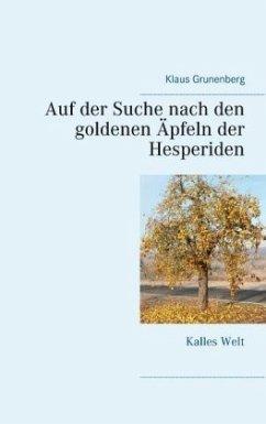 Auf der Suche nach den goldenen Äpfeln der Hesperiden
