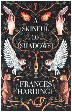A Skinful of Shadows - Hardinge, Frances