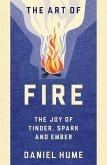 The Art of Fire (eBook, ePUB)