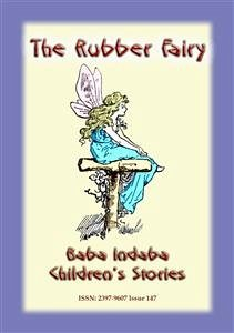 9788826079592 - Mouse, Anon E: THE RUBBER FAIRY - A Fairy Tale (eBook, ePUB) - Libro