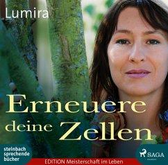 Erneuere deine Zellen, Audio-CD - Lumira