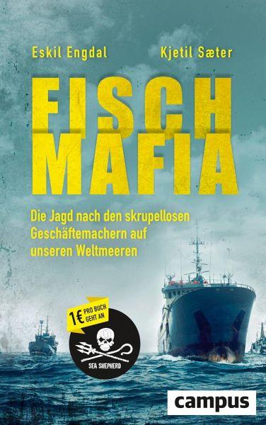 Fisch-Mafia - Engdal, Eskil; Saeter, Kjetil
