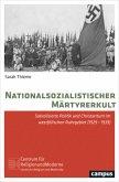 Nationalsozialistischer Märtyrerkult