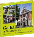 BILDBAND - Gotha im Wandel der Zeit