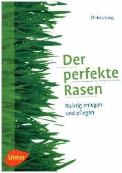 Der perfekte Rasen - Lung, Christa