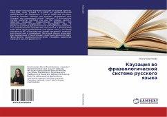 Kauzaciq wo frazeologicheskoj sisteme russkogo qzyka