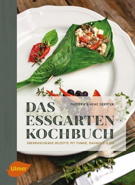 Das Essgarten-Kochbuch - Deemter, Heike; Deemter, Frederik