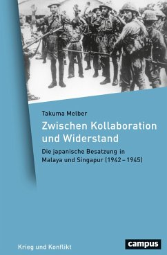Zwischen Kollaboration und Widerstand - Melber, Takuma