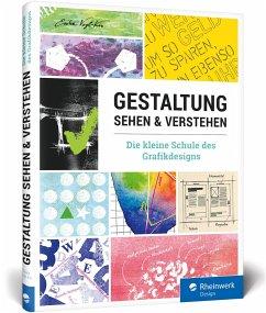 Gestaltung sehen und verstehen - Vogl-Kis, Erika
