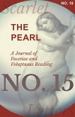 The Pearl - A Journal of Facetiae and Voluptuous Reading - No. 15