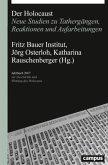 Der Holocaust / Jahrbuch zur Geschichte und Wirkung des Holocaust Jg.2017