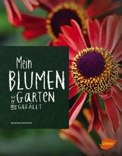 Mein Blumengarten - Schacht, Mascha