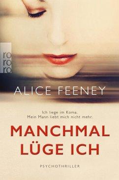 Manchmal lüge ich - Feeney, Alice