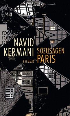 Sozusagen Paris - Kermani, Navid
