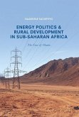 Energy Politics and Rural Development in Sub-Saharan Africa