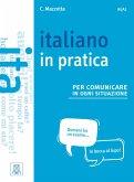 Italiano in practica per comunicare in ogni situazione. Kursbuch