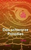Das schwarze Paradies