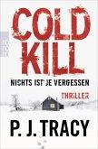 Cold Kill. Nichts ist je vergessen / Monkeewrench-Crew Bd.7