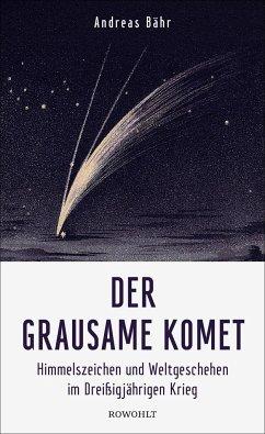 Der grausame Komet - Bähr, Andreas